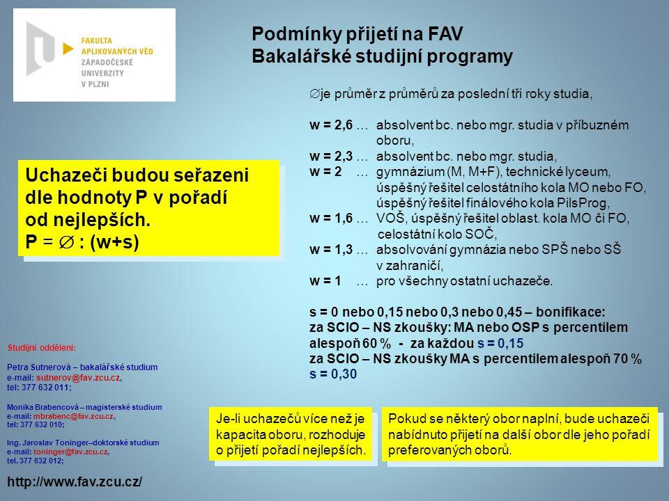 Podmínky přijetí na FAV Bakalářské studijní programy