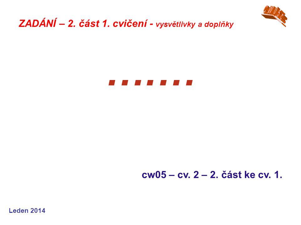 ….… CW05c ZADÁNÍ – 2. část 1. cvičení - vysvětlivky a doplňky