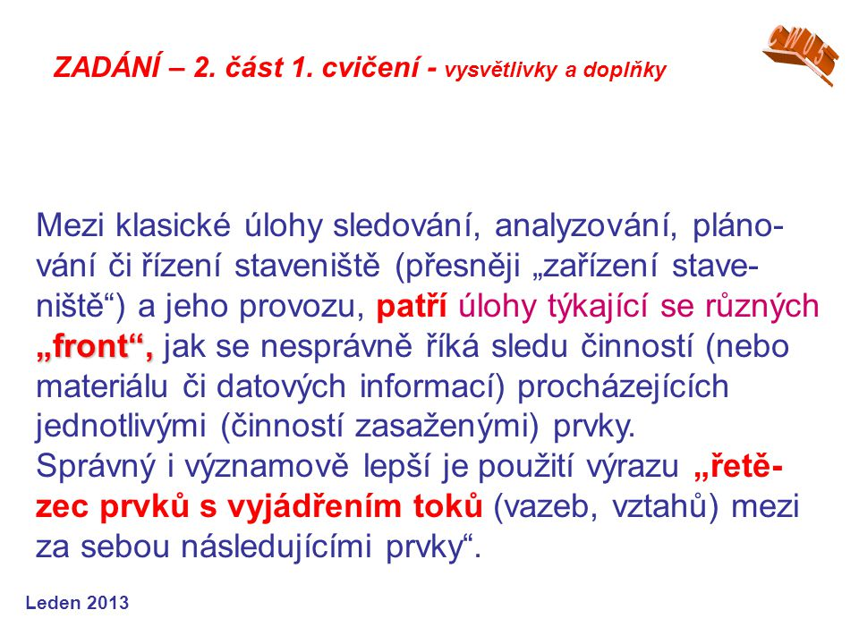CW05 ZADÁNÍ – 2. část 1. cvičení - vysvětlivky a doplňky.