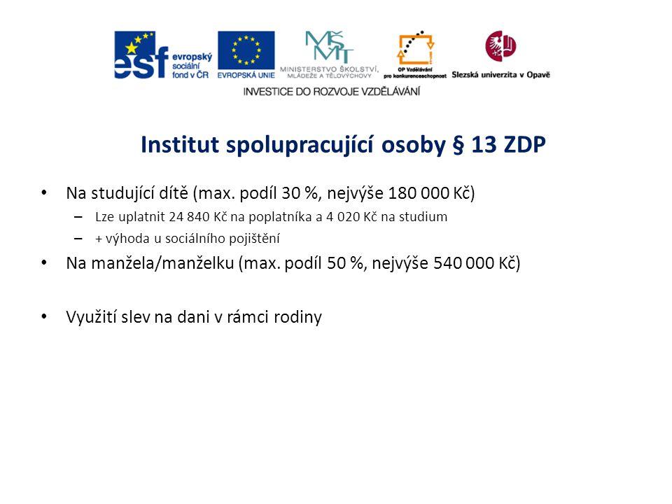 Institut spolupracující osoby § 13 ZDP