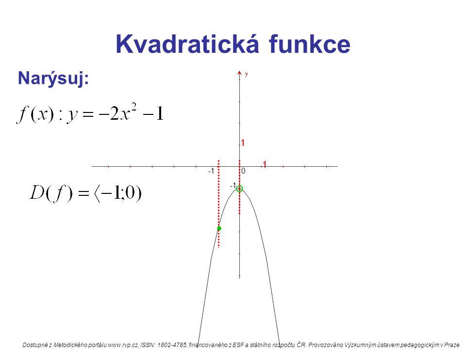 . Kvadratická funkce ° Narýsuj: -1 -1