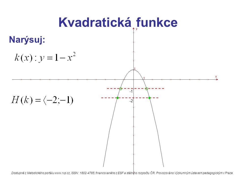 . . Kvadratická funkce Narýsuj: ° ° -1 -2
