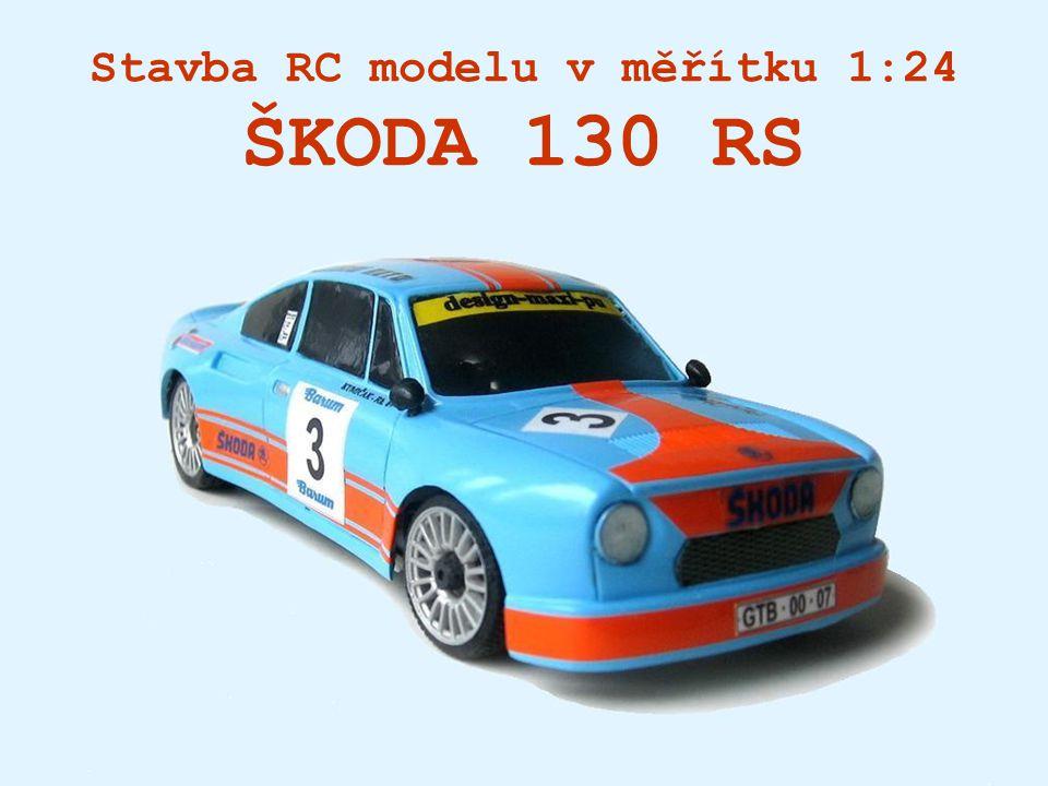 Stavba RC modelu v měřítku 1:24 ŠKODA 130 RS