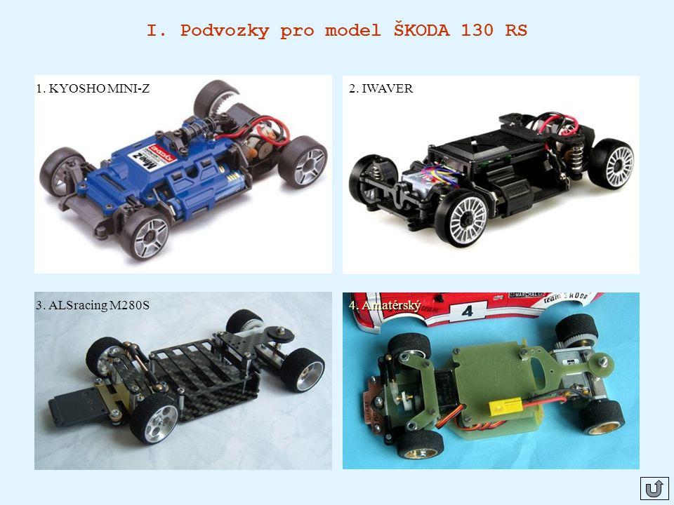 I. Podvozky pro model ŠKODA 130 RS