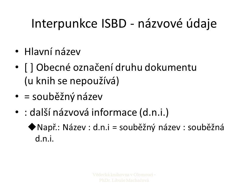 Interpunkce ISBD - názvové údaje