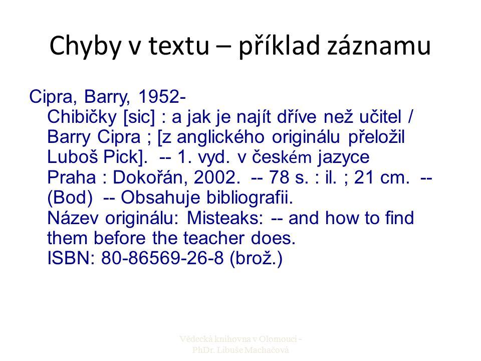 Chyby v textu – příklad záznamu