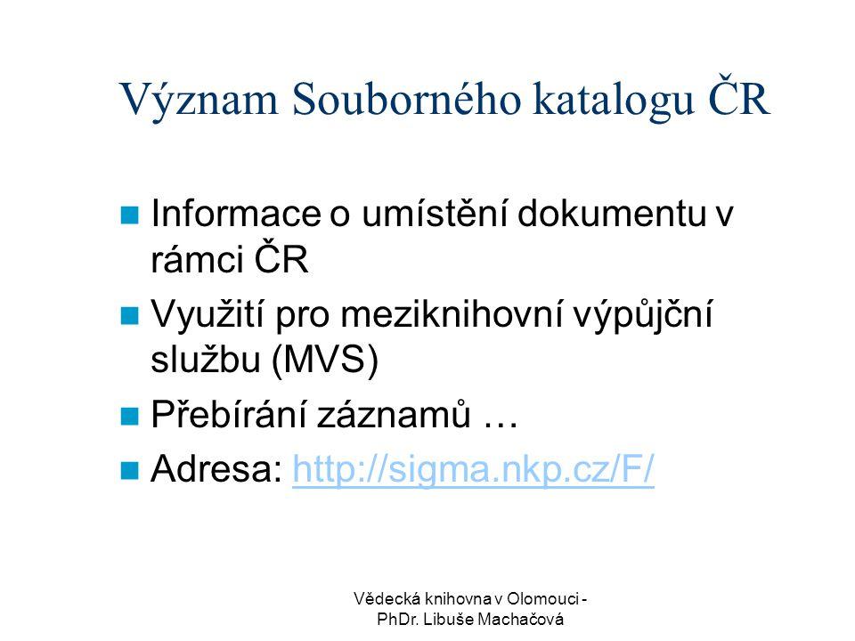 Význam Souborného katalogu ČR