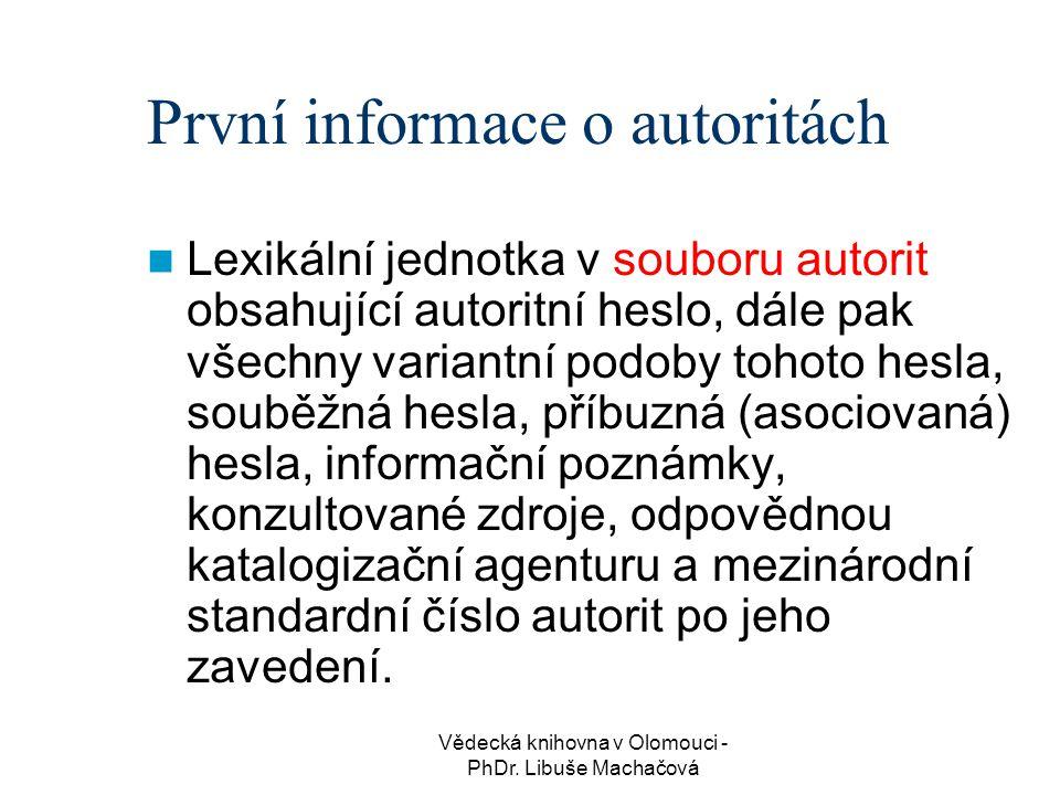 První informace o autoritách