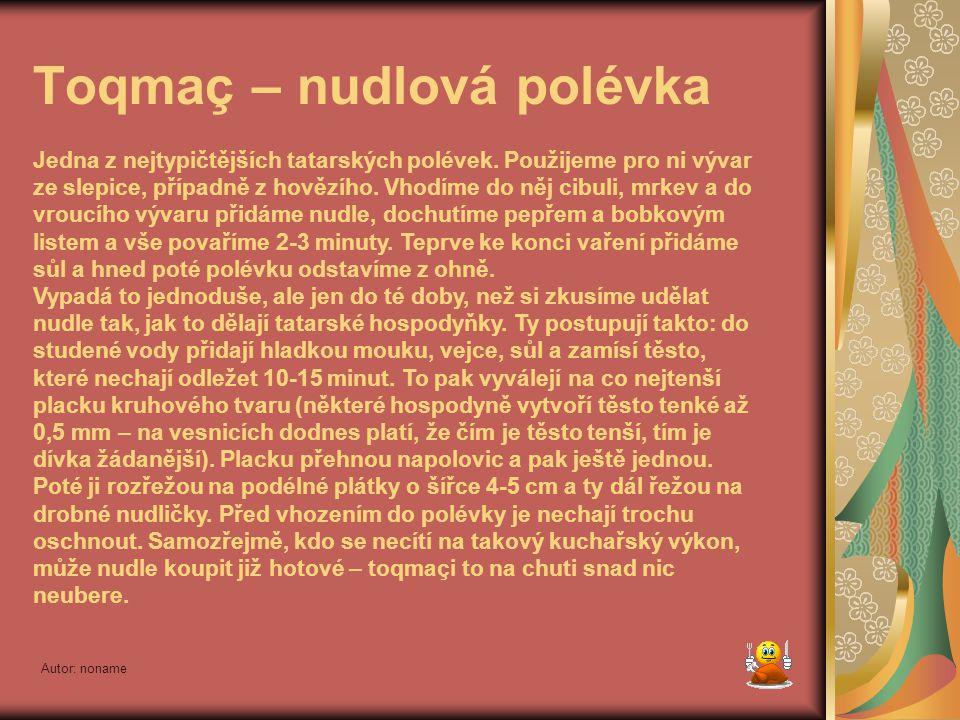 Toqmaç – nudlová polévka