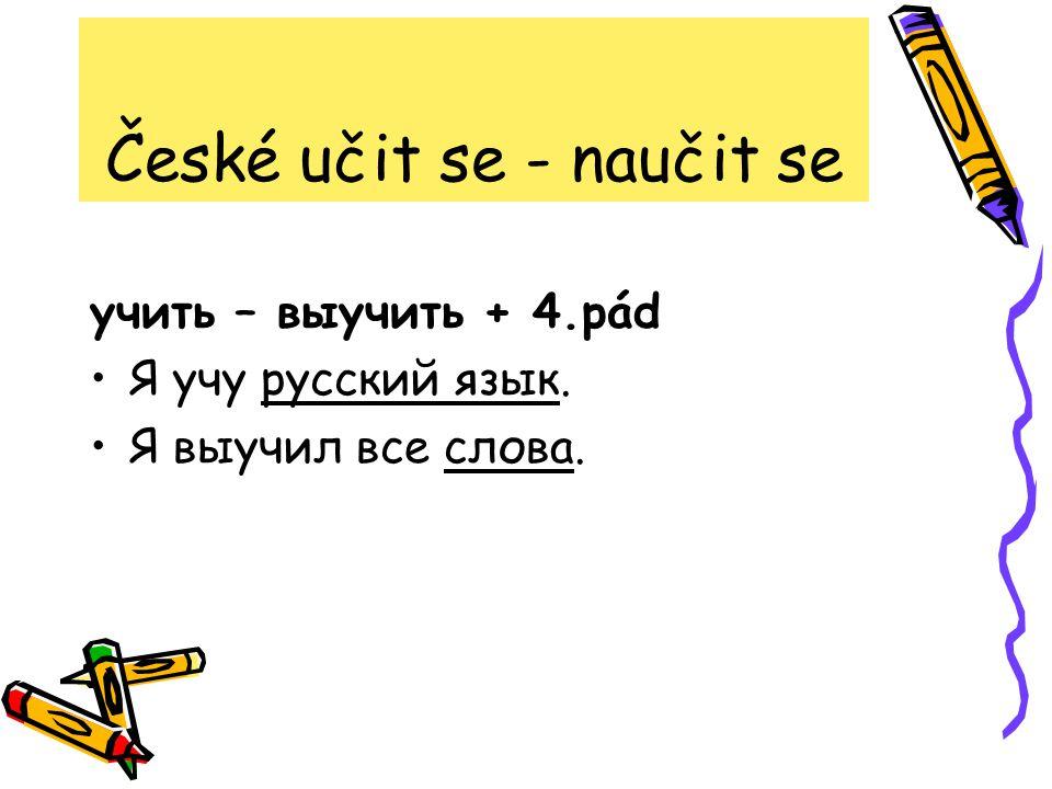 České učit se - naučit se