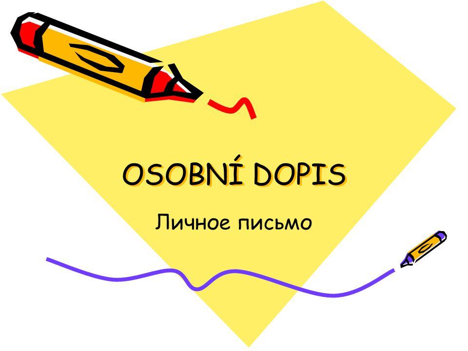 OSOBNÍ DOPIS Личное письмо