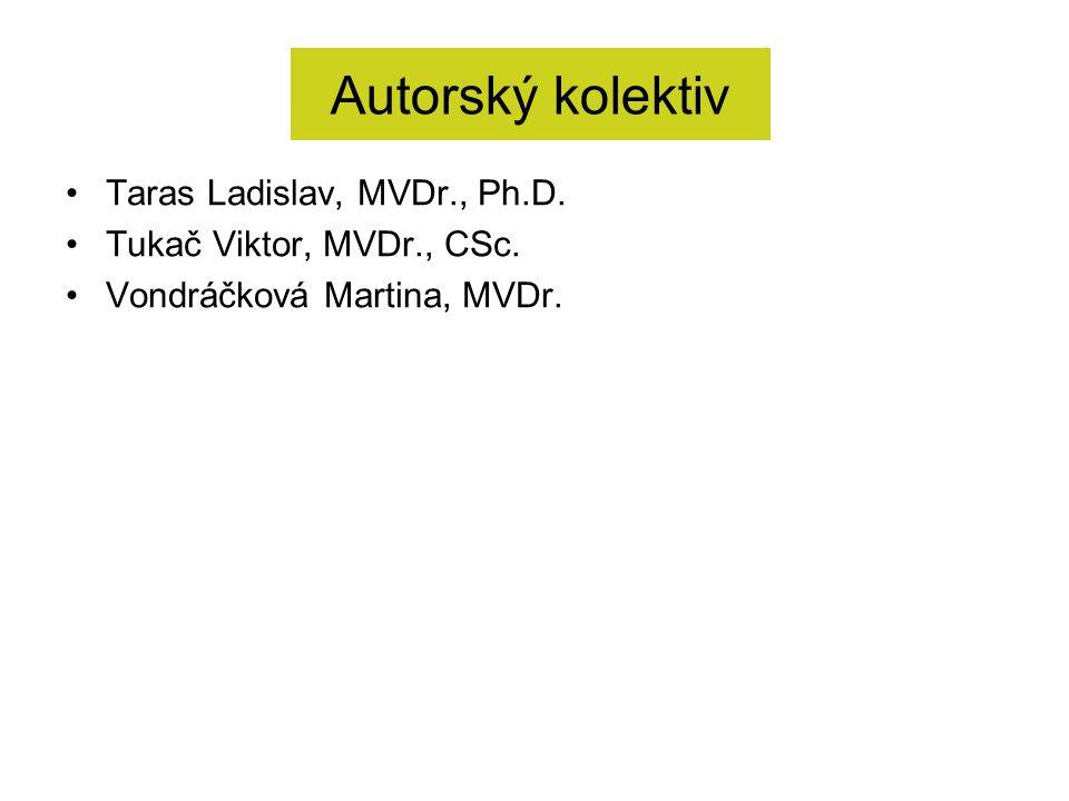 Autorský kolektiv Taras Ladislav, MVDr., Ph.D.