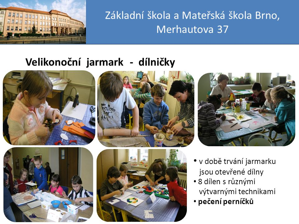 Základní škola a Mateřská škola Brno, Merhautova 37