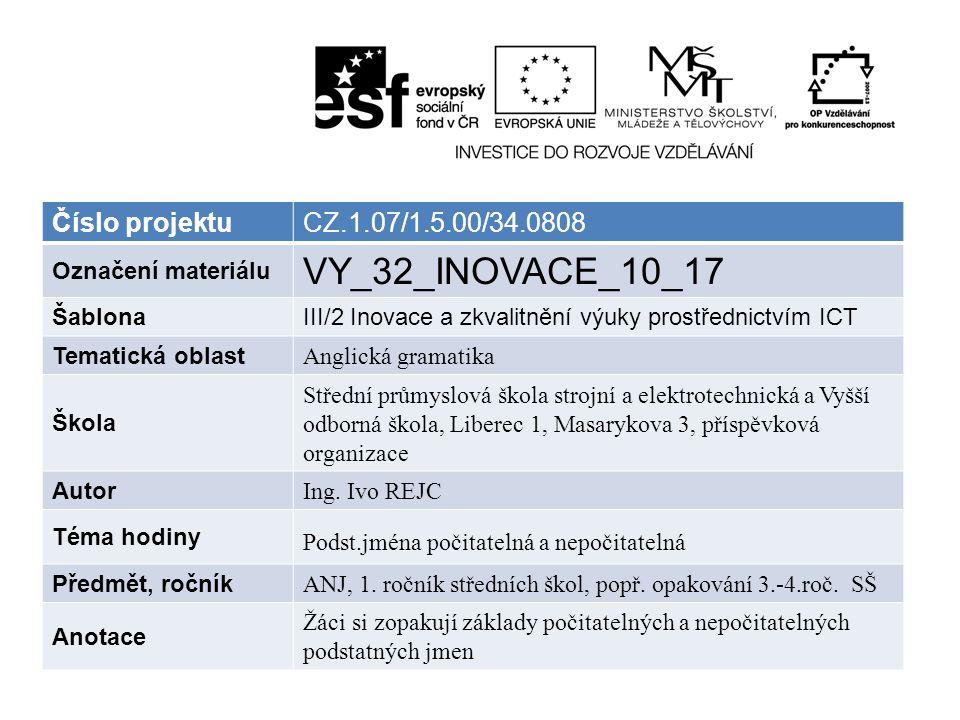 VY_32_INOVACE_10_17 Číslo projektu CZ.1.07/1.5.00/34.0808