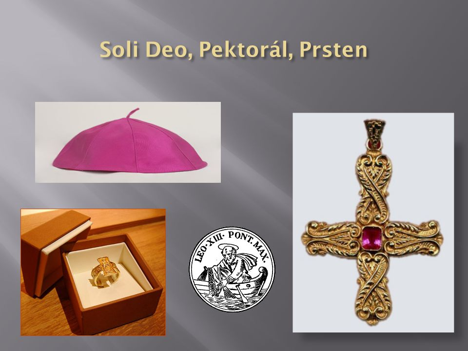 Soli Deo, Pektorál, Prsten