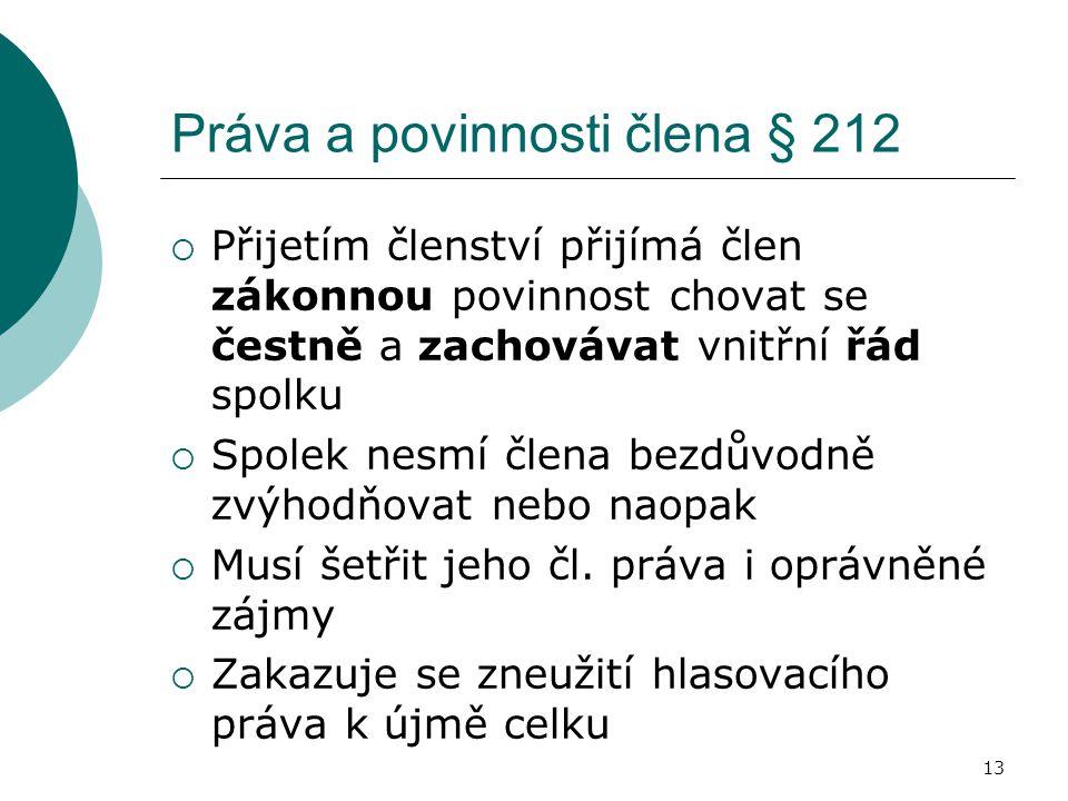 Práva a povinnosti člena § 212