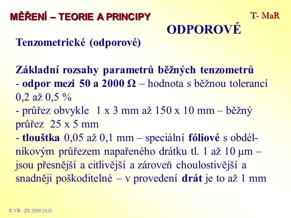 ODPOROVÉ Tenzometrické (odporové)