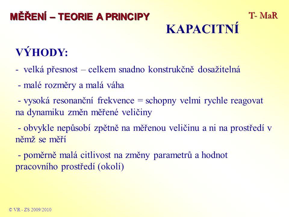 KAPACITNÍ VÝHODY: T- MaR MĚŘENÍ – TEORIE A PRINCIPY