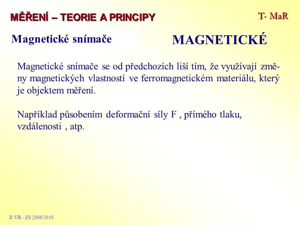 MAGNETICKÉ Magnetické snímače T- MaR MĚŘENÍ – TEORIE A PRINCIPY