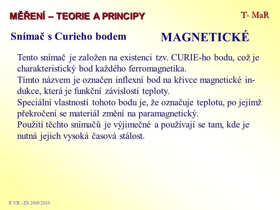 MAGNETICKÉ Snímač s Curieho bodem T- MaR MĚŘENÍ – TEORIE A PRINCIPY