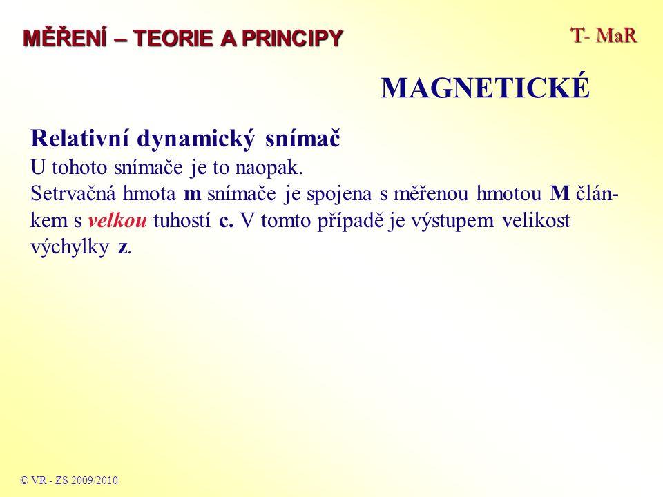 MAGNETICKÉ Relativní dynamický snímač T- MaR