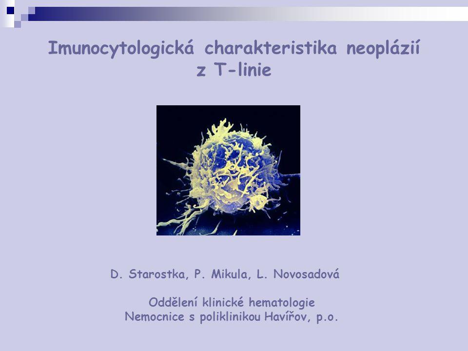 Imunocytologická charakteristika neoplázií z T-linie