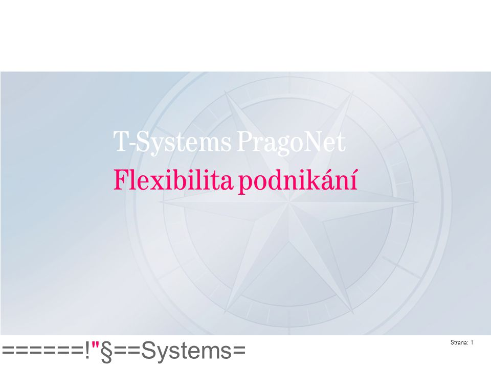 T-Systems PragoNet Flexibilita podnikání