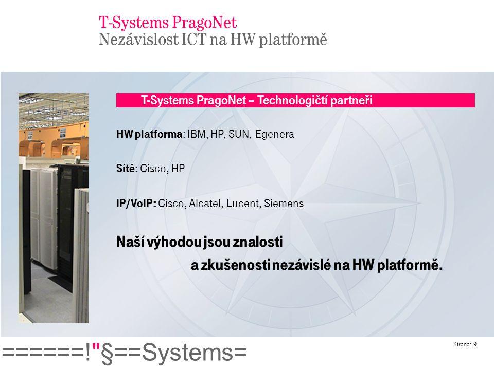 T-Systems PragoNet Nezávislost ICT na HW platformě