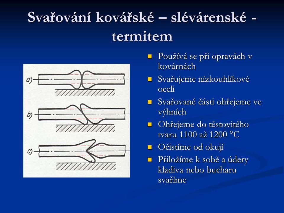 Svařování kovářské – slévárenské - termitem