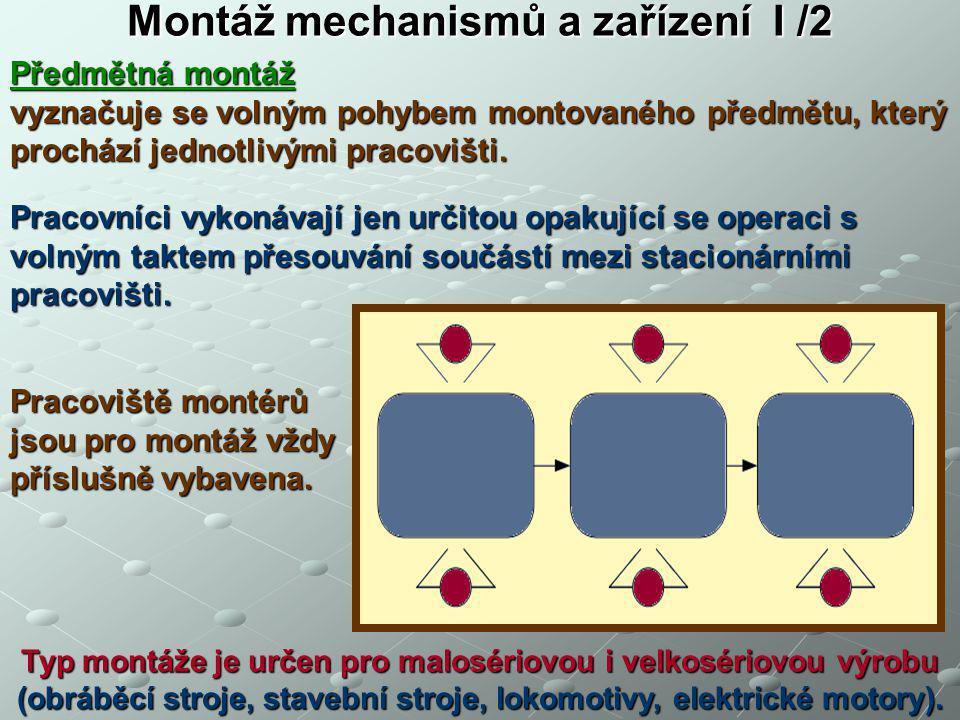 Montáž mechanismů a zařízení I /2