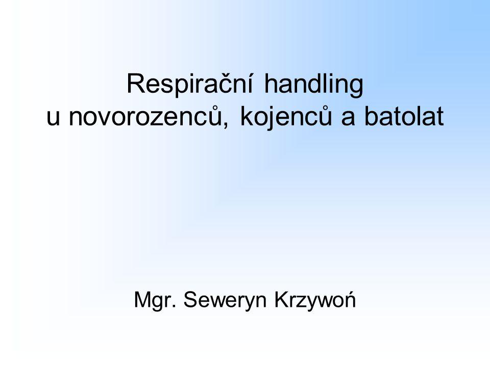 Respirační handling u novorozenců, kojenců a batolat
