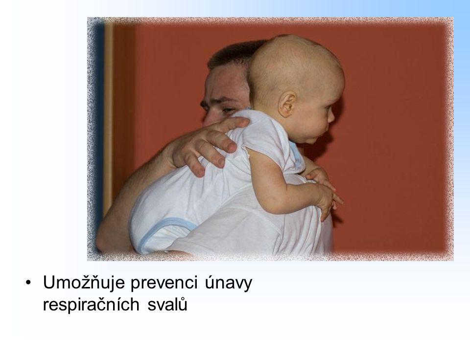 Umožňuje prevenci únavy respiračních svalů