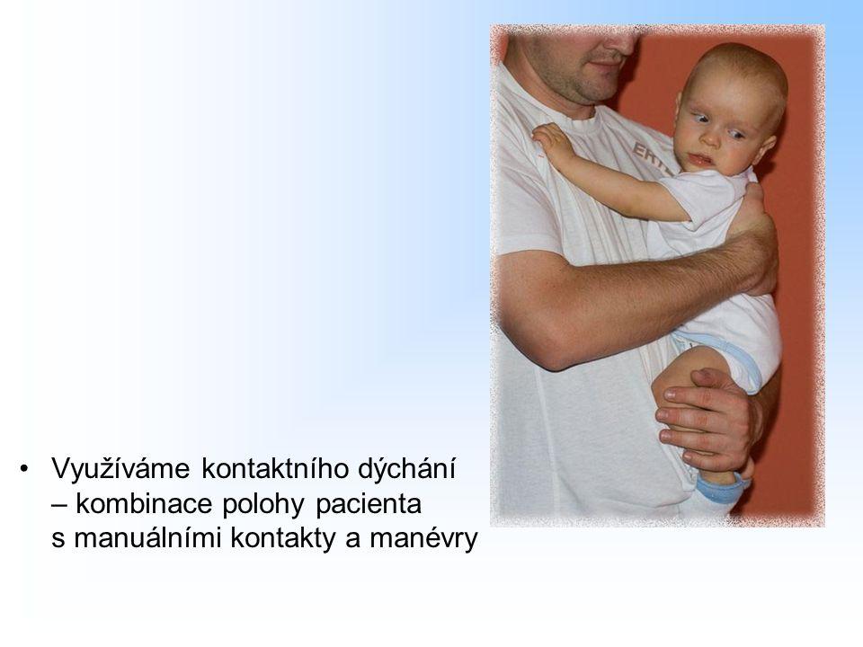 Využíváme kontaktního dýchání – kombinace polohy pacienta s manuálními kontakty a manévry