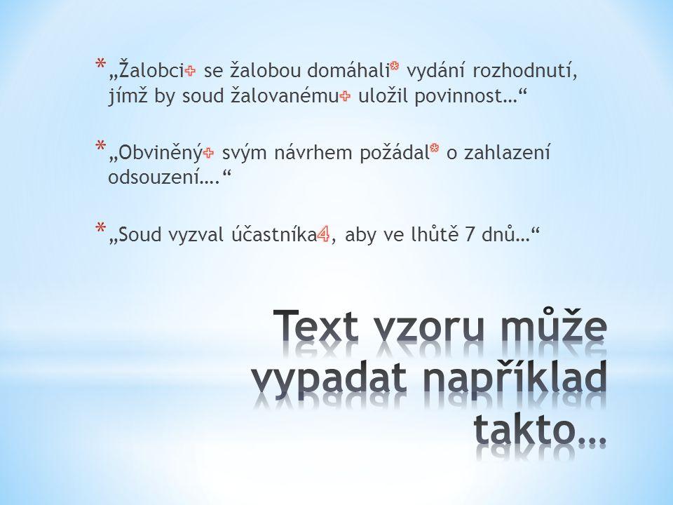 Text vzoru může vypadat například takto…