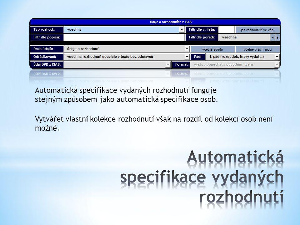 Automatická specifikace vydaných rozhodnutí