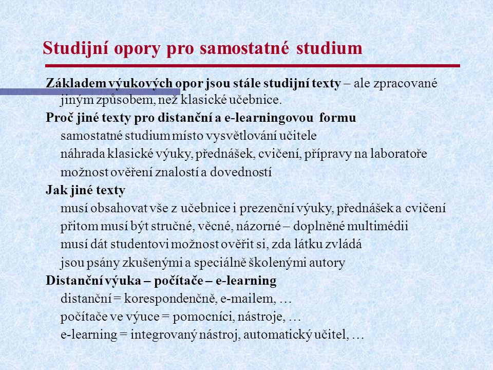 Studijní opory pro samostatné studium