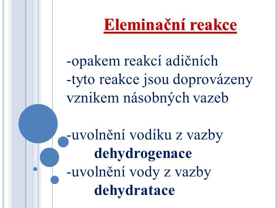 Eleminační reakce opakem reakcí adičních