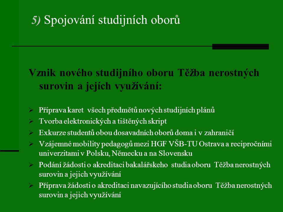 5) Spojování studijních oborů