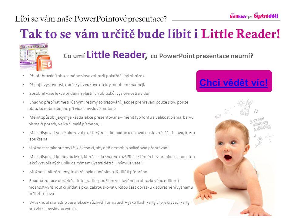 Tak to se vám určitě bude líbit i Little Reader!
