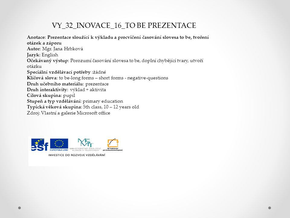 VY_32_INOVACE_16_TO BE PREZENTACE