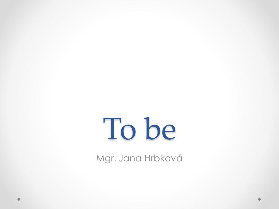 To be Mgr. Jana Hrbková