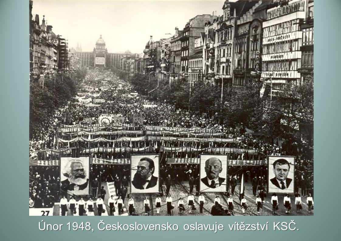 Únor 1948, Československo oslavuje vítězství KSČ.