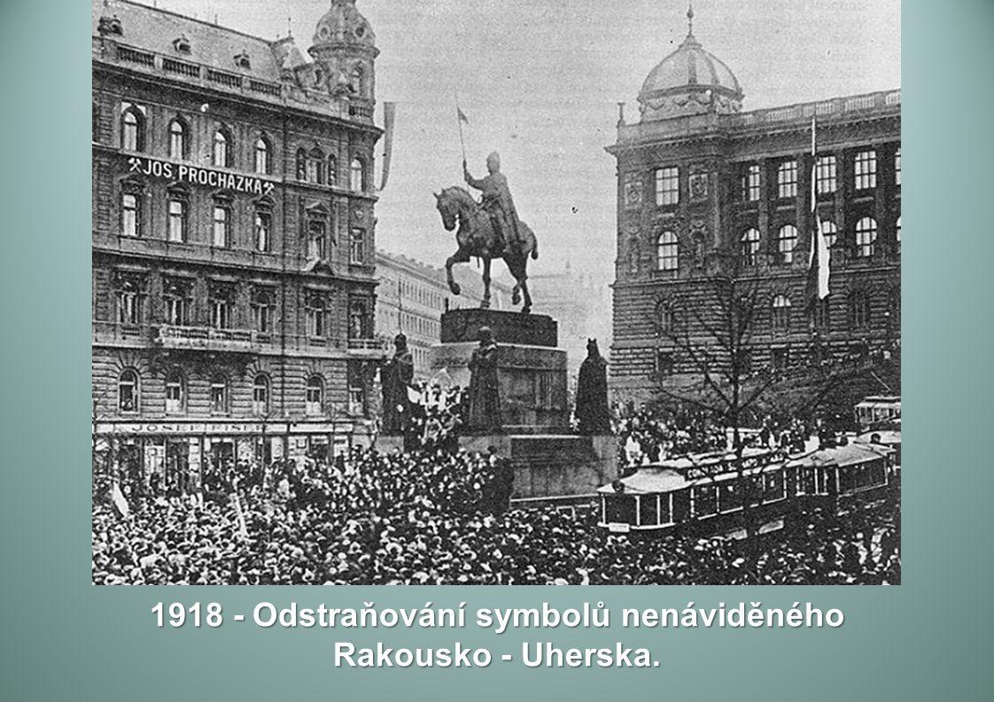 1918 - Odstraňování symbolů nenáviděného