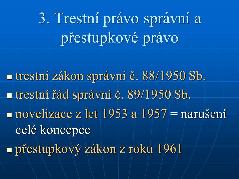 3. Trestní právo správní a přestupkové právo