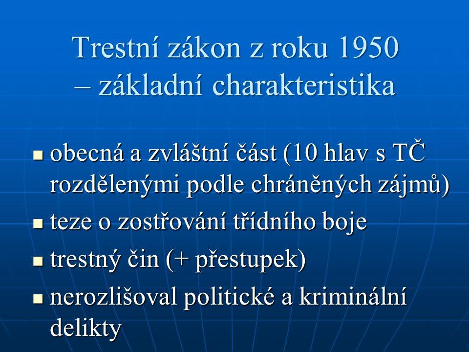 Trestní zákon z roku 1950 – základní charakteristika