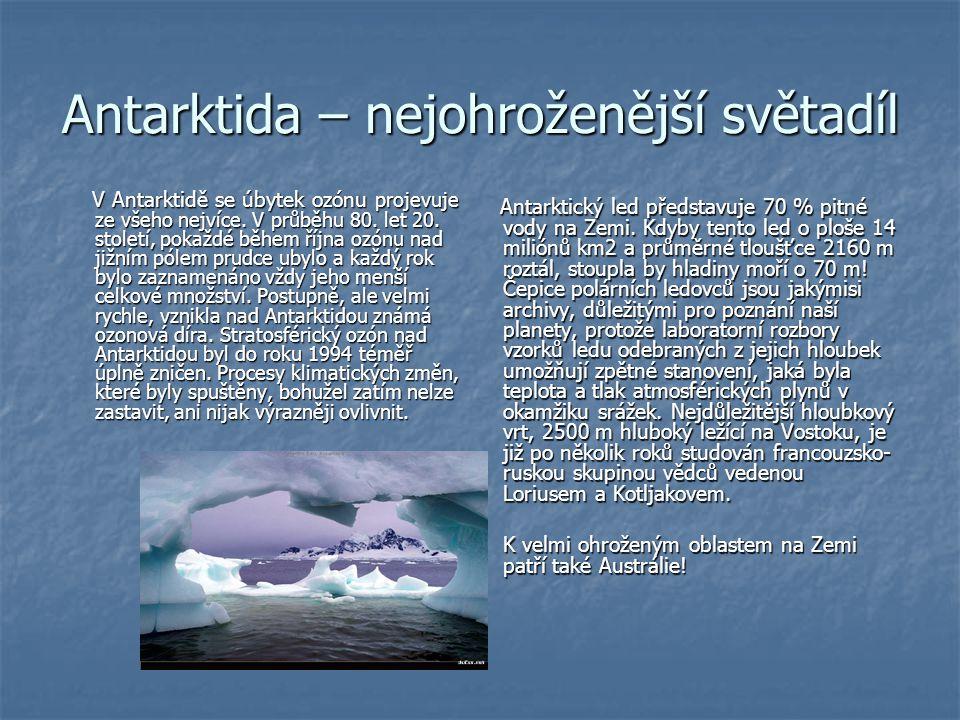 Antarktida – nejohroženější světadíl