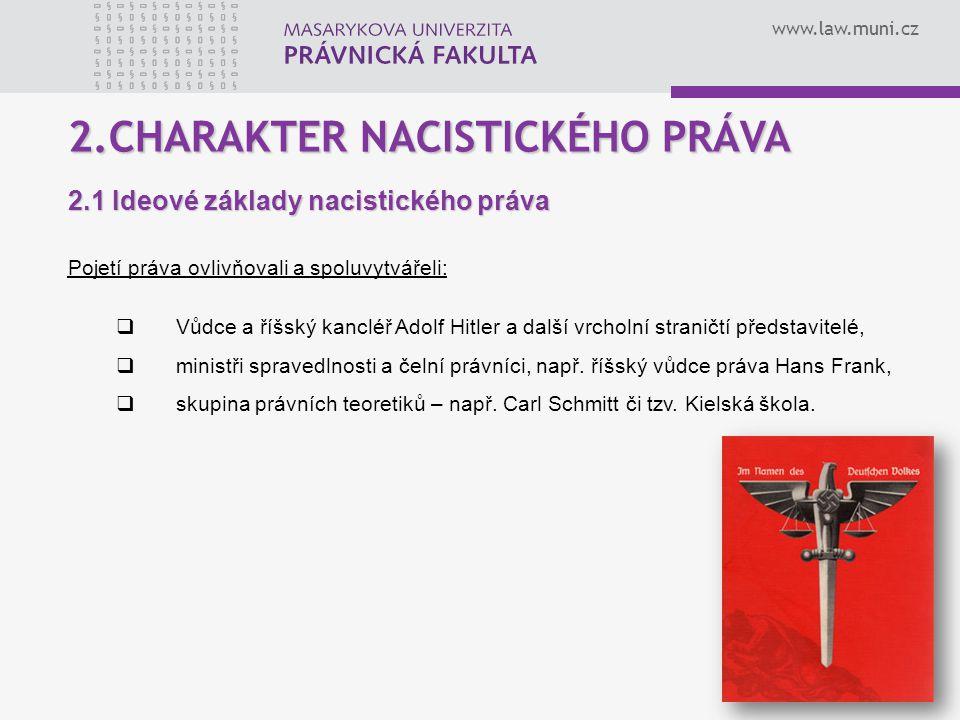 2.CHARAKTER NACISTICKÉHO PRÁVA