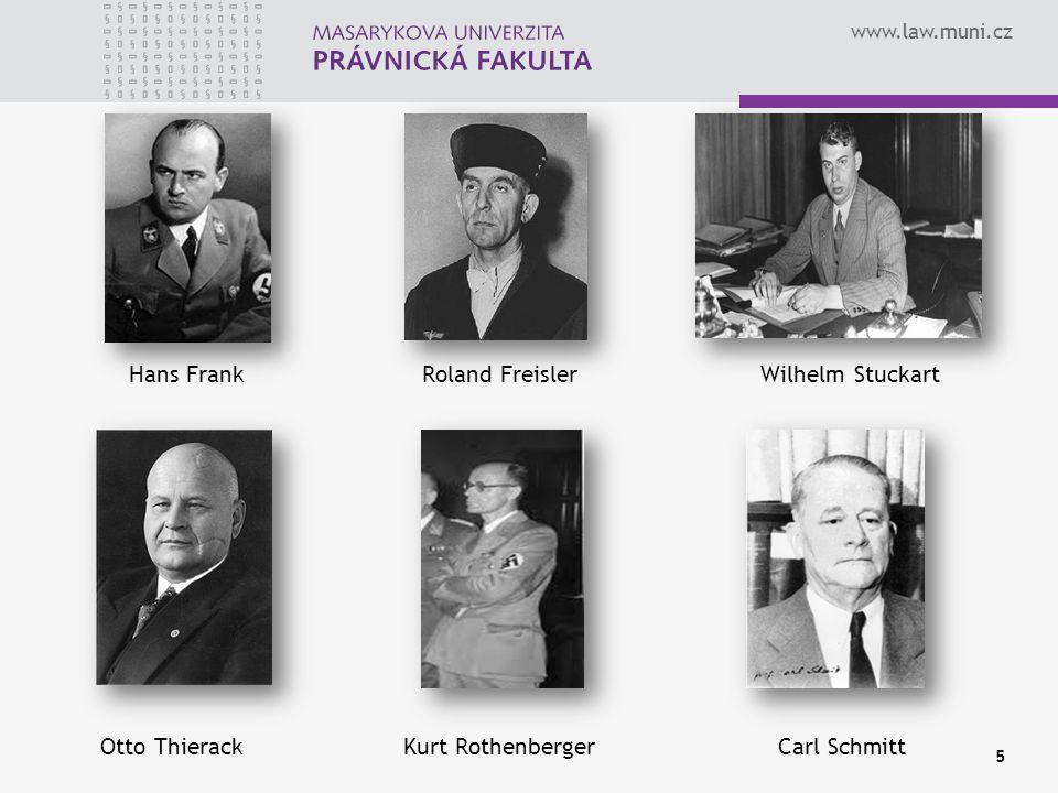 Hans Frank Roland Freisler Wilhelm Stuckart