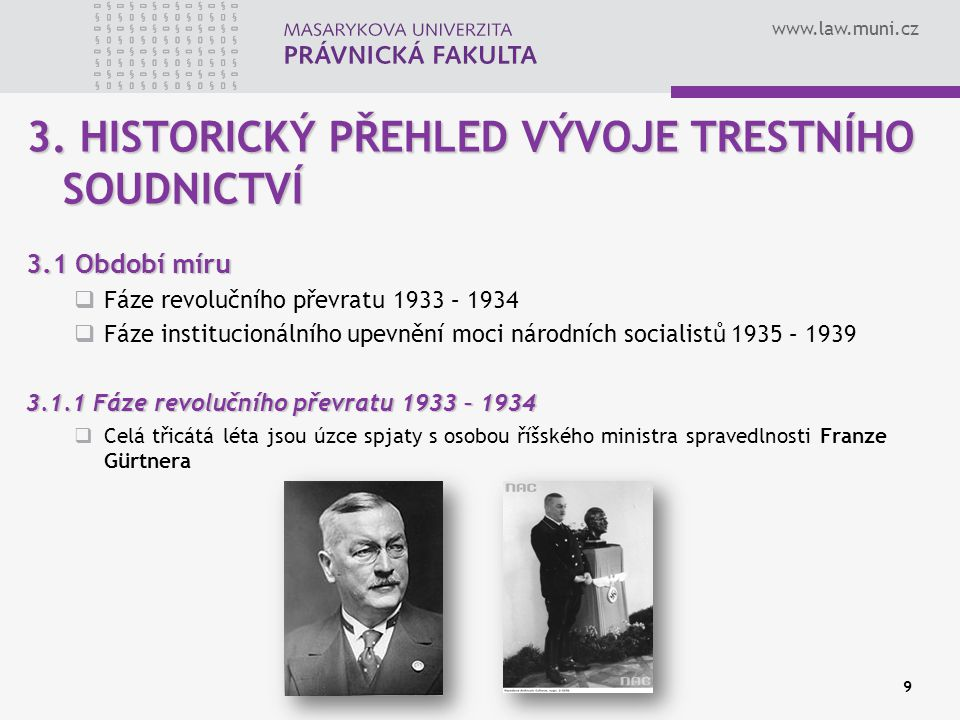 3. HISTORICKÝ PŘEHLED VÝVOJE TRESTNÍHO SOUDNICTVÍ
