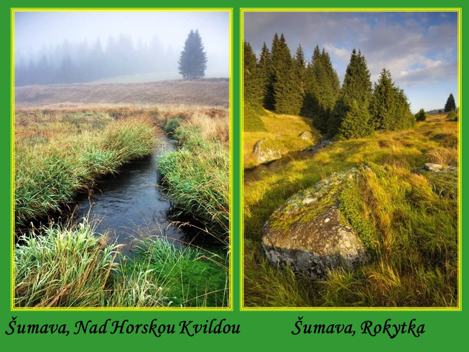 Šumava, Nad Horskou Kvildou